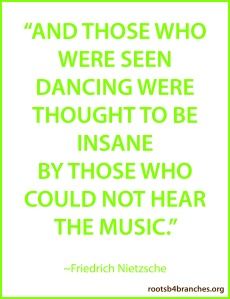 insane dancing quote