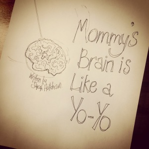 Mommy's Brain is Like a Yo-Yo